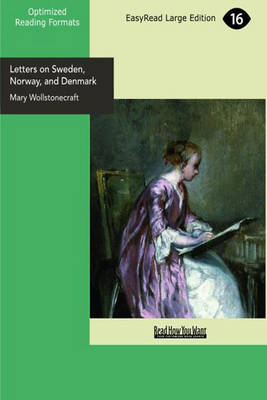 Letters on Sweden, Norway, and Denmark (Paperback)
