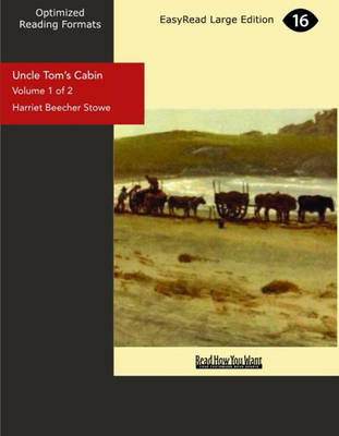 Uncle Tom's Cabin (2 Volume Set): Life Among the Lowly (Paperback)