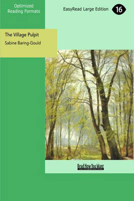 The Village Pulpit: Trinity to Advent, Volume II (Paperback)