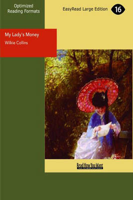 My Lady's Money an Episode in the Life of a Young Girl (Paperback)