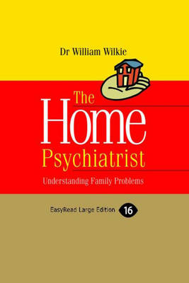 THE HOME PSYCHIATRIST: Understanding Family Problems (Paperback)