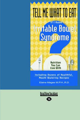 Tell ME What to Eat If I Have Irritable Bowel Syndrome: Nutrition You Can Live with (Paperback)