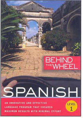 Spanish Level 1 - Behind the Wheel (CD-Audio)
