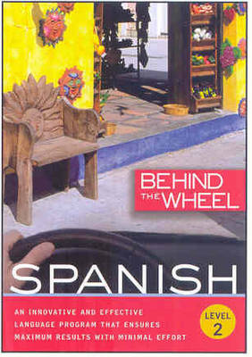 Spanish Level 2 - Behind the Wheel (CD-Audio)