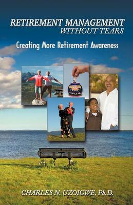 Retirement Managment Without Tears (Paperback)