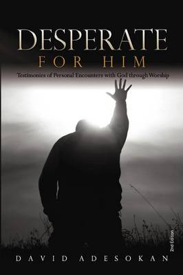 Desperate For Him (Paperback)