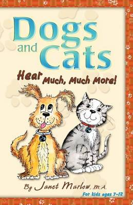 Dogs and Cats Hear Much, Much More! (Paperback)