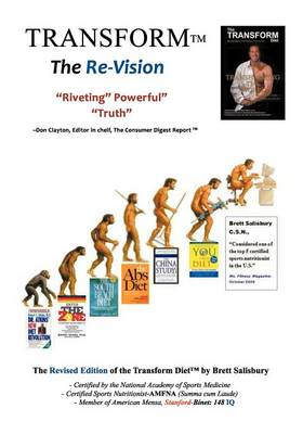 The Transform Diet: It's Not a Matter of If...Only When Revised Edition (Paperback)