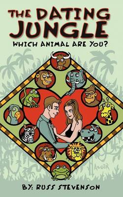 The Dating Jungle: Which Animal Are You? (Paperback)