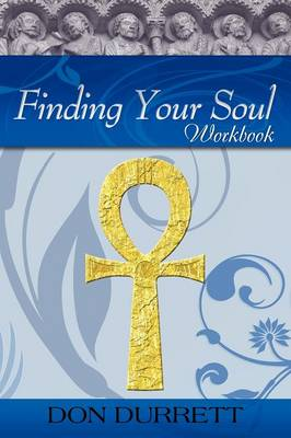 Finding Your Soul - Workbook (Paperback)