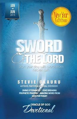 Oracle of God Devotional 2015 Jan to June: Sword of the Lord (Paperback)