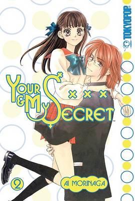 Your and My Secret: v. 2 (Paperback)