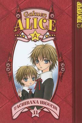 Gakuen Alice: v. 11 (Paperback)