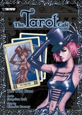 The Tarot Cafe Novel: Wild Hunt v. 1 (Paperback)