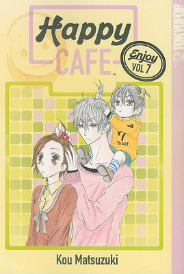 Happy Cafe: Volume 7 (Paperback)