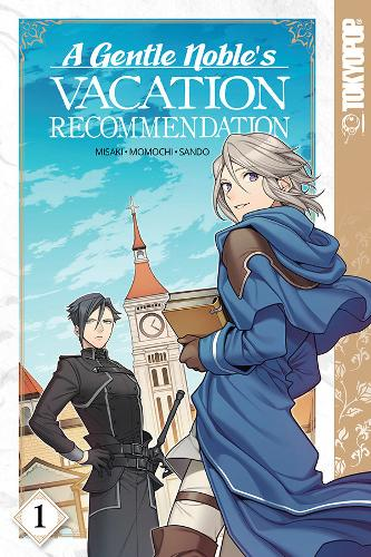 A Gentle Noble's Vacation Recommendation: Volume 1 (Paperback)