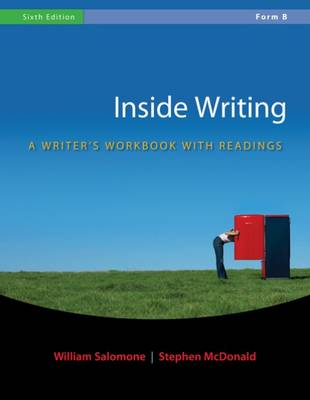 Inside Writing: Form B: A Writer's Workbook with Readings (Spiral bound)