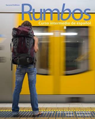 Rumbos: Curso Intermedio De Espanol (Paperback)