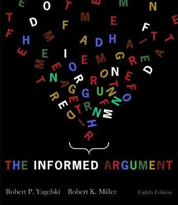The Informed Argument (Paperback)