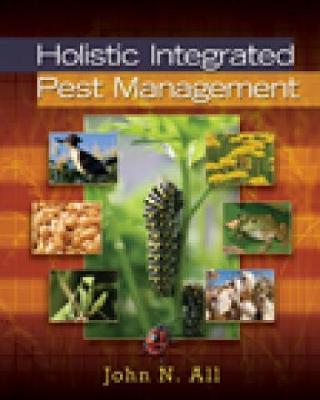 Holistic Integrated Pest Management (Hardback)