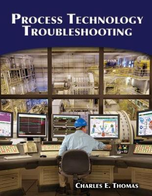 Process Technology Troubleshooting (Paperback)