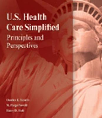 Fundamentals of US Health Care: Principles and Perspectives (Paperback)