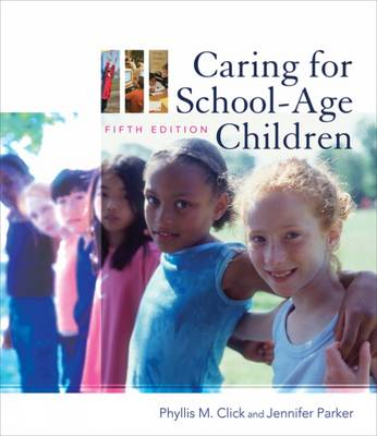 Caring for School Age Children (Paperback)
