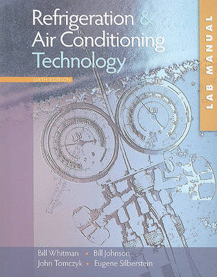 Refrigeration and Air Conditioning Technology, Study Guide/Lab Manual: Concepts, Procedures, and Troubleshooting Techniques (Paperback)