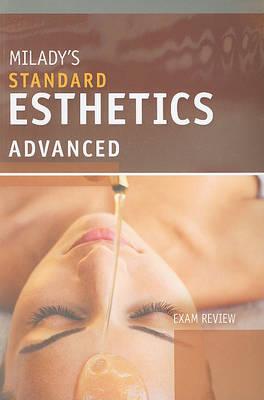 Exam Review for Milady's Standard Esthetics: Advanced (Paperback)