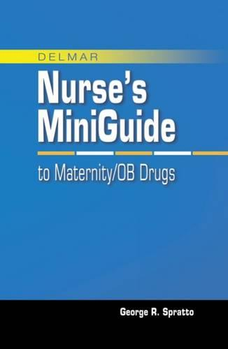 Mini Guide to Maternity/OB Drugs (Spiral bound)