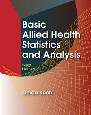 Basic Allied Health Statistics and Analysis (Spiral bound)