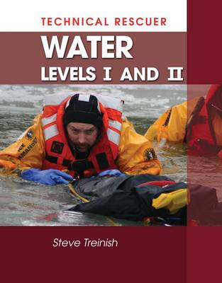 Technical Rescue: Levels I -2: Water (Paperback)