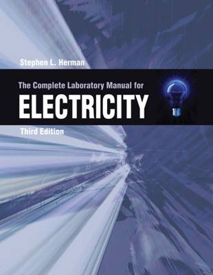 The Complete Lab Manual for Electricity (Paperback)