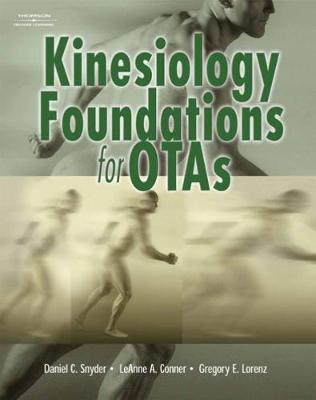 Kinesiology Foundations for OTAs (Paperback)