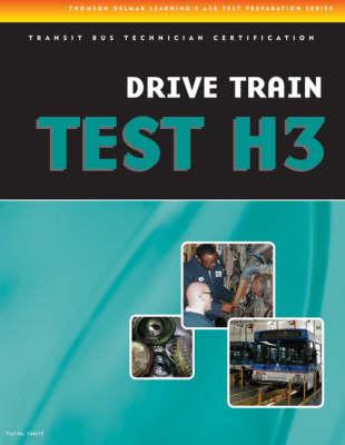 Ase Test Preparation- Transit Bus H3, Drive Train (Spiral bound)