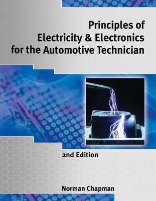 Principles of Electricity & Electronics for the Automotive Technician (Paperback)