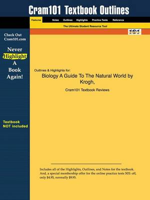 Outlines & Highlights for Biology: A Guide to the Natural World by Krogh - Cram101 Textbook Outlines (Paperback)