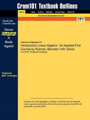 Studyguide for Introductory Linear Algebra: An Applied First Course by Kolman, ISBN 9780131437401 (Paperback)