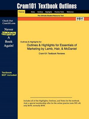 Outlines & Highlights for Essentials of Marketing by Lamb, Hair, & McDaniel (Paperback)