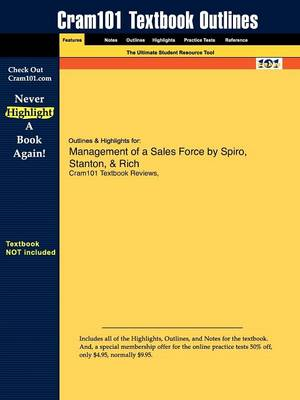 Outlines & Highlights for Management of a Sales Force by Spiro, Stanton, & Rich (Paperback)
