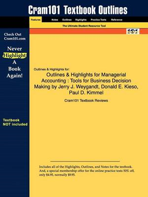 Studyguide for Managerial Accounting: Tools for Business Decision Making by Weygandt, Jerry J., ISBN 9780470117262 (Paperback)