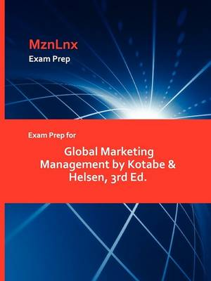 Exam Prep for Global Marketing Management by Kotabe & Helsen, 3rd Ed. (Paperback)
