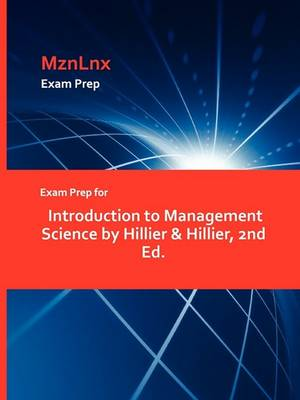 Exam Prep for Introduction to Management Science by Hillier & Hillier, 2nd Ed. (Paperback)