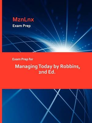 Exam Prep for Managing Today by Robbins, 2nd Ed. (Paperback)