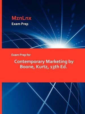 Exam Prep for Contemporary Marketing by Boone, Kurtz, 13th Ed. (Paperback)