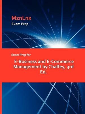 Exam Prep for E-Business and E-Commerce Management by Chaffey, 3rd Ed. (Paperback)