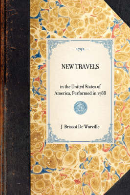 New Travels: In the United States of America, Performed in 1788 - Travel in America (Hardback)