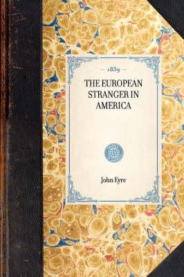 European Stranger in America - Travel in America (Hardback)