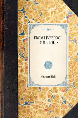 From Liverpool to St. Louis - Travel in America (Hardback)