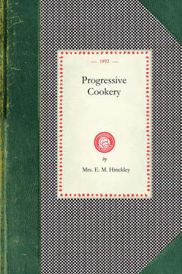 Progressive Cookery - Cooking in America (Paperback)